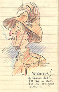 Sketched caricature from Walter Williamson's collectors' book, of a lighthorseman in plumed helmet with red nose and cigarette in mouth, saying 'Struth! a census job - I'll have a cut, but ist no good to me...'