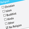 Picture shows a survey list of religions including Christian, Islam, Buddhist, Hindu, Other and No religion. The no religion box is ticked.